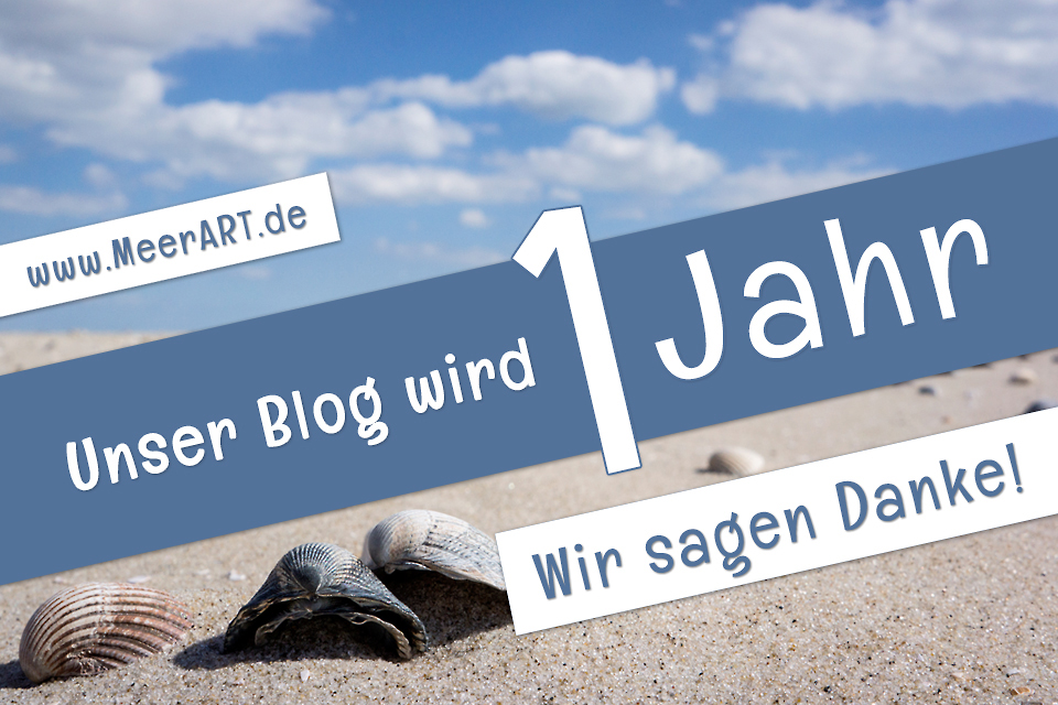 Unser Blog wird 1 Jahr - Wir sagen Danke!