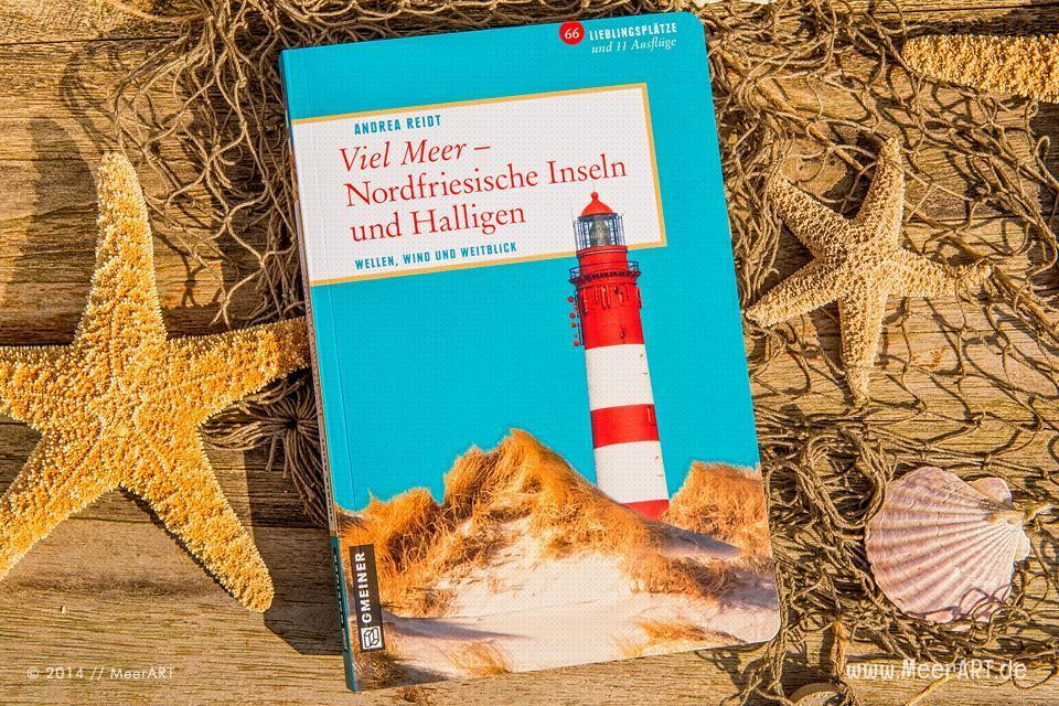 Buch-Tipp: Viel Meer - Nordfriesische Inseln und Halligen // Foto: R. Kerpa